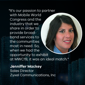 Meet us at MWC19 in Los Angeles - Zyxel