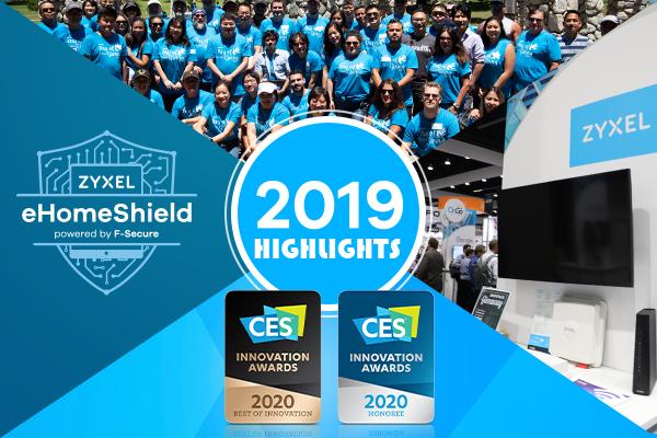 2019 Zyxel Highlights - wireless, wifi and broadband